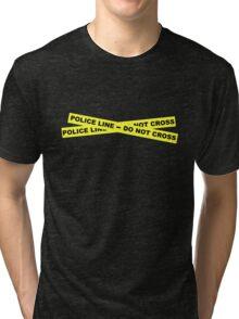 Police Line - Do Not Cross Tri-blend T-Shirt