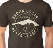 Brown Coats Never Forget - Firefly Unisex T-Shirt