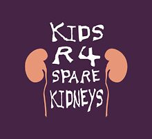 Kids are for Kidneys Unisex T-Shirt