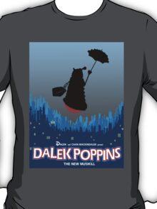 Dalek Poppins T-Shirt T-Shirt