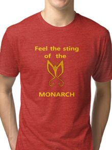 Sting of the Monarch Tri-blend T-Shirt