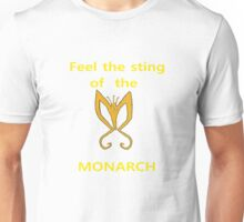 Sting of the Monarch Unisex T-Shirt