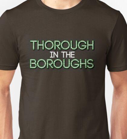 Thorough in the Boroughs Unisex T-Shirt