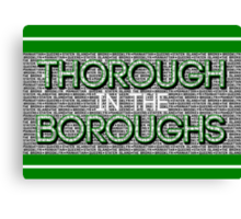 Thorough in the Boroughs Canvas Print