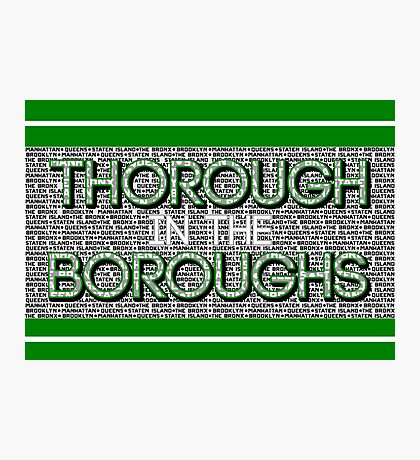 Thorough in the Boroughs Photographic Print