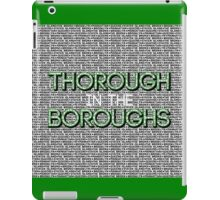 Thorough in the Boroughs iPad Case/Skin