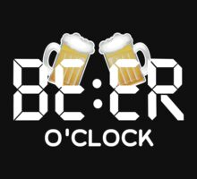 BEER O'CLOCK by aeedesign