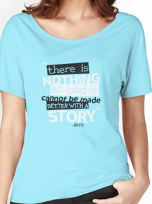 The Power of a Story Women's Relaxed Fit T-Shirt