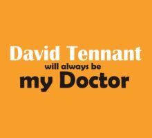 David Tennant will always be my Doctor by ForeverFrodo