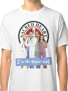 I'm no Superman - Scrubs Classic T-Shirt
