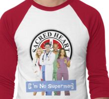 I'm no Superman - Scrubs Men's Baseball ¾ T-Shirt
