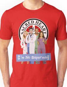 I'm no Superman - Scrubs Unisex T-Shirt