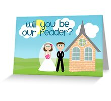 Will You Be Our Reader? Greeting Card