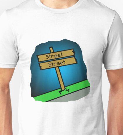 Street Street Unisex T-Shirt