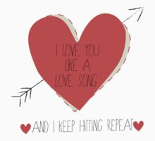 I Love You Like A Love Song by PopInvasion