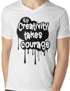 Creativity Takes Courage B&W Mens V-Neck T-Shirt