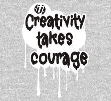 Creativity Takes Courage Black Text White BG One Piece - Long Sleeve