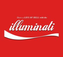 share a life of hell with the Illuminati. by viperbarratt