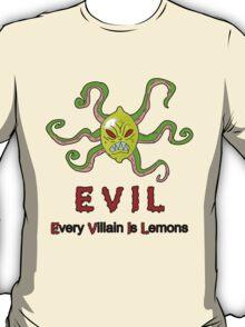 Every Villain Is Lemons [V2] T-Shirt