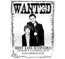 WANTED BEST LIFE RUINERS Poster