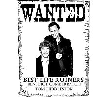 WANTED BEST LIFE RUINERS Photographic Print
