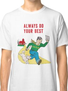Classroom Poster Do Your Best Classic T-Shirt