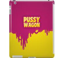 PUSSY WAGON iPad Case/Skin