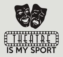 Theatre is my Sport by mmuldoon