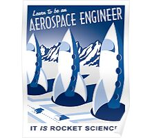 Aerospace Engineering - It is Rocket Science! Poster