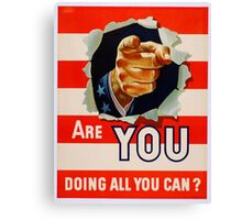 WW2 Poster Are You Reprint Canvas Print