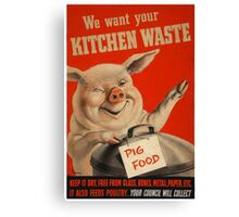 Reprint of a WWII Propaganda Poster Canvas Print