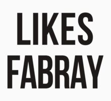 LIKES FABRAY by june25thfoto