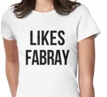 LIKES FABRAY Womens Fitted T-Shirt