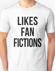 LIKES FAN FICTIONS Unisex T-Shirt