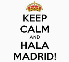 Keep calm and Hala Madrid! T-Shirt