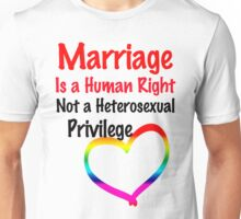 Marriage is a Human Right Unisex T-Shirt