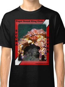 Puget Sound King Crab Shirts Classic T-Shirt