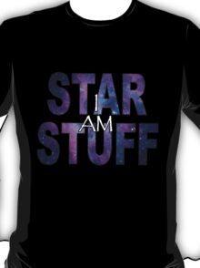 I AM STAR STUFF v2.0 T-Shirt