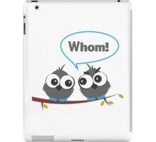 Whom iPad Case/Skin