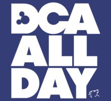 DCA All Day by Hero To Some