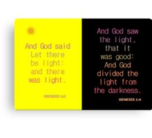 And God said, Let there be light. . . Canvas Print