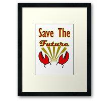 Save The Future: Zoidberg Framed Print