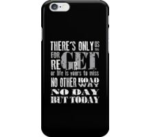 RENT No Day but Today iPhone Case/Skin