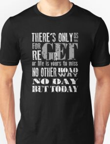 RENT No Day but Today T-Shirt