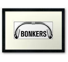Bonkers 'Bars for prints! Framed Print