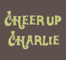 Cheer Up Charlie by Matt Simner