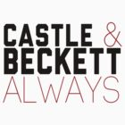 Castle & Beckett. Always.  by whatthefawkes