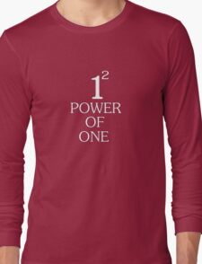 Power of one Long Sleeve T-Shirt