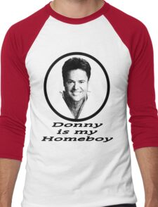 Donny is my Homeboy Men's Baseball ¾ T-Shirt