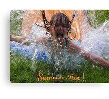 ~ Summertime Water Fun ~ Canvas Print